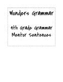 Wonders Grade 4 Grammar Mentor Sentences- ALL UNITS