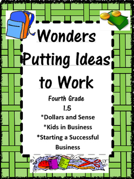 Wonders:  Grade 4 Unit 1.5:  Putting Ideas to Work