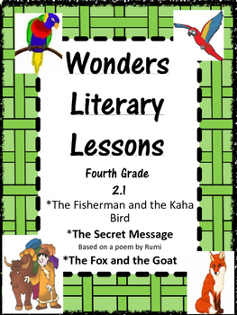 Wonders:  Grade 4 Unit 2.1:  Literary Lessons