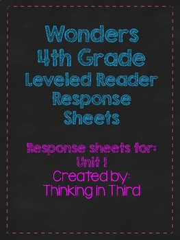 Wonders Grade 4: Unit 2 Leveled Reader Response Sheets