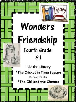 Wonders:  Grade 4 Unit 3.1  Friendship