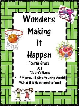 Wonders: Grade 4 Unit 5.1 Making It Happen