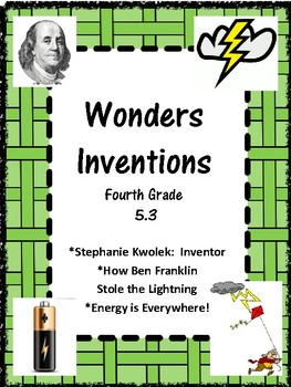 Wonders:  Grade 4 Unit 5.3 Inventions