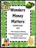 Wonders: Grade 4 Unit 6.4 Money Matters