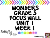 Wonders Grade 5 Focus Wall Unit 4 Weeks 1-5