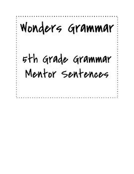 Wonders Grade 5 Grammar Mentor Sentences- ALL UNITS