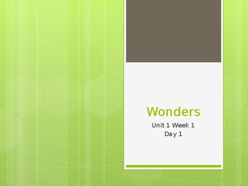 Wonders Grade 5 Powerpoint Unit 1 Week 1 Day 1