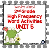 Wonders High Frequency Word Activities Grade 2 Unit 5
