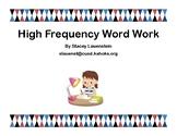 Wonders High Frequency Word Work