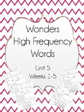 Wonders High Frequency Word Worksheets- Grade 1- Unit 5