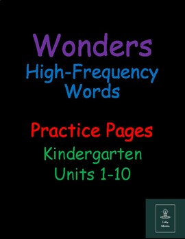 Wonders High Frequency Words Practice Pages