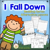 I Fall Down ELA and Science Based Alternative Lessons