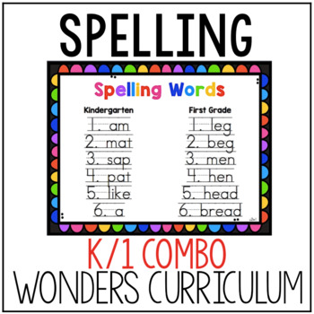 K/1 Wonders Spelling List