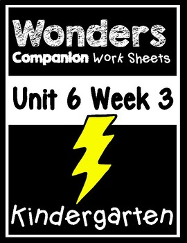 Wonders Kindergarten Centers/Worksheets Unit 6 Week 3 Waiting Out The Storm