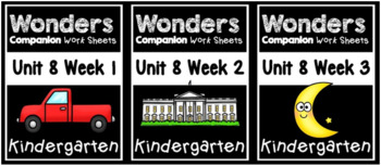 Wonders Kindergarten Centers/Worksheets Unit 8 Weeks 1-3 BUNDLE