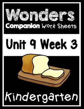 Wonders Kindergarten Centers/Worksheets Unit 9 Week 3