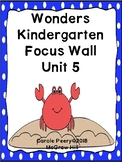 Wonders Kindergarten Focus Wall Unit 5