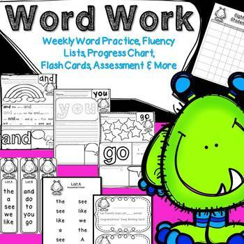 Word Work: Weekly Practice, Fluency Lists, Progress Chart, Assessment & More!