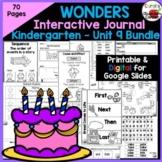 Wonders Kindergarten Interactive Journal Unit 9 BUNDLE