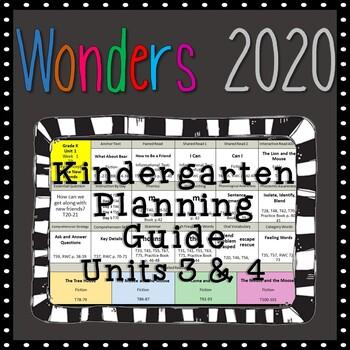 Wonders Kindergarten Planning Guide, Units 3 & 4, Wonders 2020