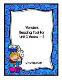 Wonders Kindergarten Reading Test Unit 3 Week 1-3 with Answer Keys