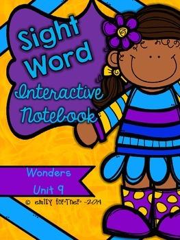 Wonders Kindergarten Sight Word Interactive Notebook UNIT 9