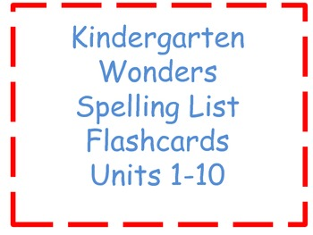 Wonders Kindergarten Spelling List Flashcards