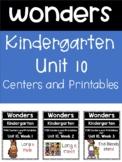 Wonders, Kindergarten, Unit 10, Weeks 1-3, Centers and Printables