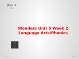 Wonders Kindergarten Unit 5 Week 2