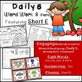 Word Work: Phonics, Short E, Handwriting, Rhyming, Sight Words & Much More!