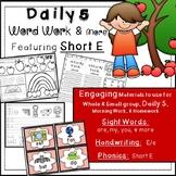 Word Work: Phonics, Short E, Handwriting, Rhyming, Sight W