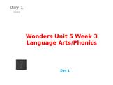 Wonders Kindergarten Unit 5 Week 3