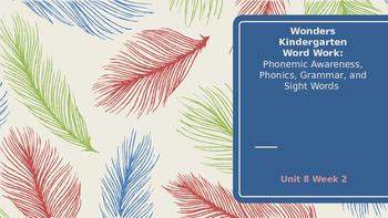 Wonders Kindergarten Unit 8 Week 2