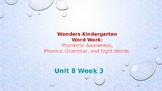 Wonders Kindergarten Unit 8 Week 3