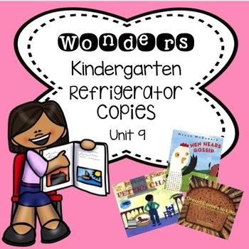 Wonders Kindergarten Unit 9 Week 1-3 Refrigerator Copy