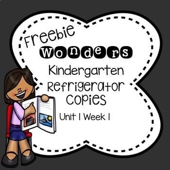 Wonders Kindergarten Unit 1 Week 1 Refrigerator Copy