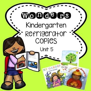 Wonders Kindergarten Unit 5 Week 1-3 Refrigerator Copy