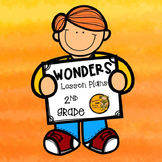 Wonders Lesson Plans - 2nd Grade FULL YEAR BUNDLE