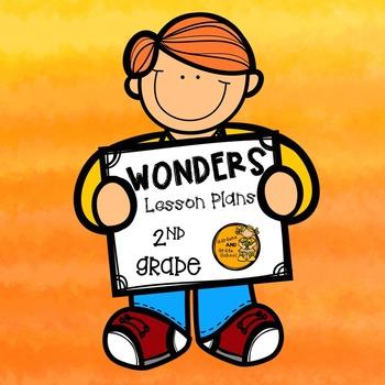 Wonders Lesson Plans - 2nd Grade - Unit 2
