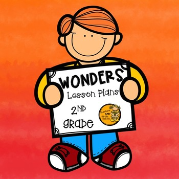 Wonders Lesson Plans - 2nd Grade - Unit 3