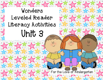 Wonders Leveled Reader Literacy Activities Unit 3