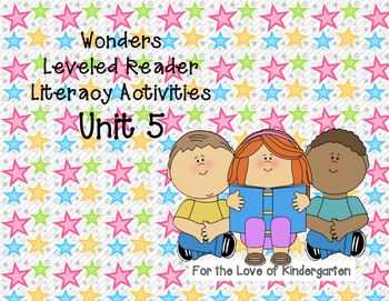Wonders Leveled Reader Literacy Activities Unit 5