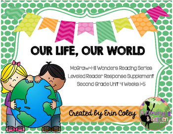 Wonders Leveled Reader Response Unit 4: Our Life, Our World (2nd Grade)