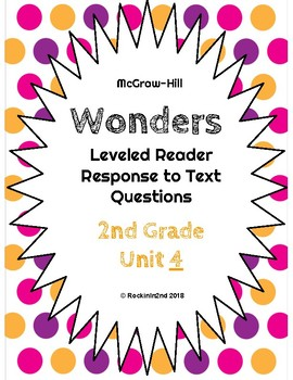 Wonders Leveled Reader Response to Text UNIT 4