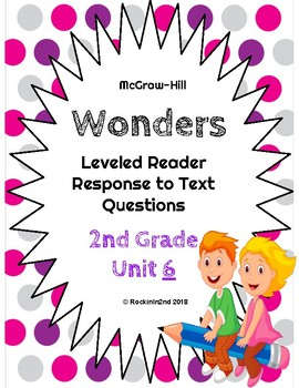 Wonders Leveled Reader Response to Text UNIT 6