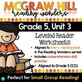 Wonders Leveled Reader Worksheets - GRADE 5, UNIT 3