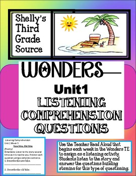 Wonders- Unit 1 Listening Comprehension Questions