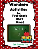 Wonders Literacy Activities for First Grade Start Smart Week 3