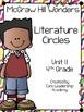 Wonders Literature Circles~ 4th Grade Unit 1~ Week 1-5