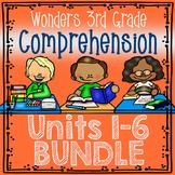 Wonders MEGA BUNDLE Third Grade (3rd Grade) Comprehension Units 1-6